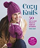 Arts & Crafts : Cozy Knits: 50 Fast & Easy Projects from Top Designers