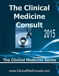 The Clinical Medicine Consult - 2015 (The Clinical Medicine Series)