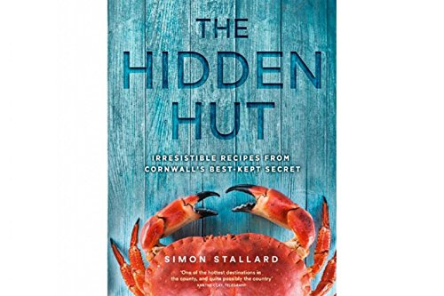 The Hidden Hut: Irresistible Recipes from Cornwall's Best-Kept ()