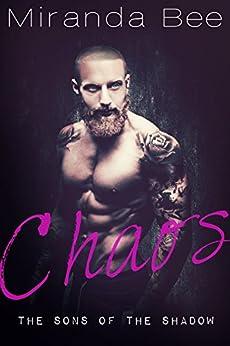 Chaos: A Bad Boy Romance (English Edition) de [Bee, Miranda]