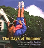 The Days of Summer, Eve Bunting, 0152018409