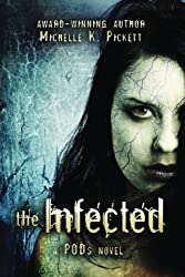 The Infected: a PODs novel (PODs Series) (Volume 2)