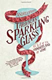 Through a Sparkling Glass, Andrea Frost, 1742705316