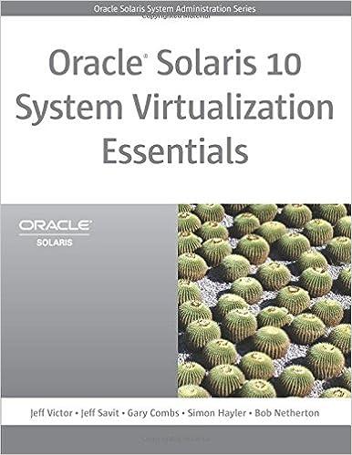 Oracle Solaris 10 System Virtualization Essentials (Oracle