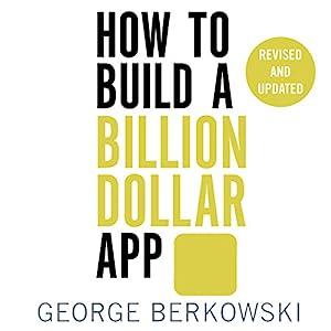 How to Build a Billion Dollar App Audiobook