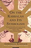 On the Kabbalah and its Symbolism (Mysticism and Kabbalah)