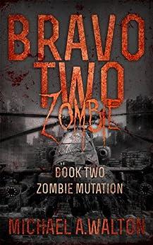 amazon   bravo two zombie book 2 zombie mutation ebook