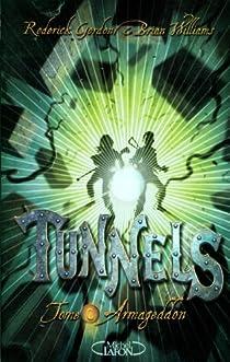 Tunnels, tome 6 : Armageddon par Williams