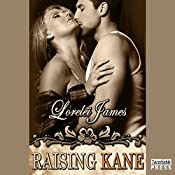 Raising Kane: Rough Riders, Book 9 | Lorelei James
