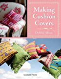 Making Cushion Covers, Debbie Shore, 184448730X