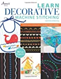 Learn Decorative Machine Stitching, Linda Turner Griepentrog, 1592174868