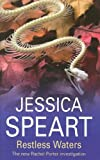 Restless Waters, Jessica Speart, 072786274X