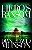 Hero's Ransom, Diane Munson and David Munson, 0982535538