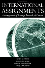 International Assignments: An Integration of Strategy, Research, and Practice Paperback