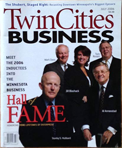 Twin Cities Business magazine, July 2006, Minnesota Business Hall of Fame