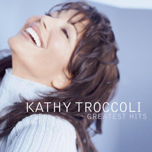 Kathy Troccoli - Greatest Hits (2003)