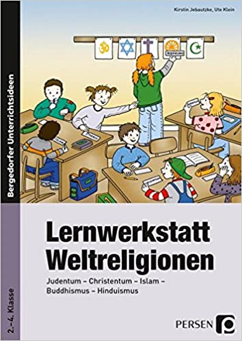 Lernwerkstatt Weltreligionen Judentum Christentum Islam