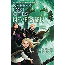 Neverseen (Keeper of the Lost Cities Book 4)