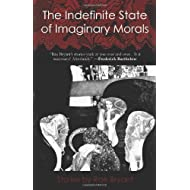 The Indefinite State of Imaginary Morals: Stories by Rae Bryant