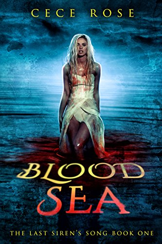 (Blood Sea: A Vampire-Pirate Reverse Harem Series (The Last Siren's Song Book 1))