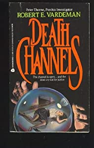 Death Channels Robert E. Vardeman