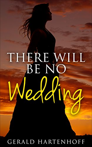 There Will Be No Wedding