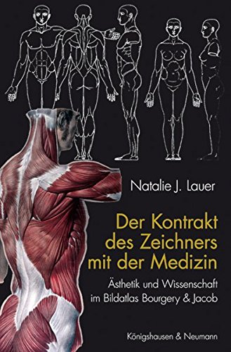 Der Kontrakt des Zeichners mit der Medizin: Ästhetik und Wissenschaft im Bildatlas Bourgery & Jacob