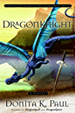 DragonKnight (Dragon Keepers Chronicles, Book 3) (DragonKeeper Chronicles)