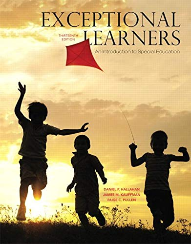 Exceptional Learners: An Introduction to Special Education, Loose-Leaf Version (13th Edition)