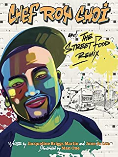 Book Cover: Chef Roy Choi and the Street Food Remix