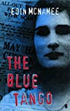 img - for The Blue Tango (The Blue Trilogy) book / textbook / text book