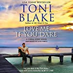 Love Me If You Dare: Coral Cove, Book 2 | Toni Blake