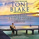 Love Me If You Dare: Coral Cove, Book 2