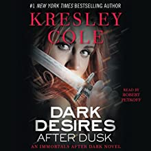 Dark Desires After Dusk: Immortals After Dark, Book 6 | Livre audio Auteur(s) : Kresley Cole Narrateur(s) : Robert Petkoff