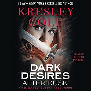 Dark Desires After Dusk: Immortals After Dark, Book 6 Hörbuch
