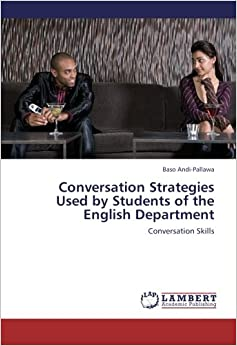 Book Conversation Strategies Used by Students of the English Department: Conversation Skills
