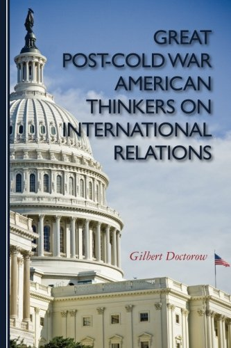 Download Great Post-Cold War American Thinkers on International Relations ebook
