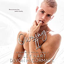 Owning It: Metropolis, Book 3 Audiobook by Devon McCormack, Riley Hart Narrated by Michael Pauley