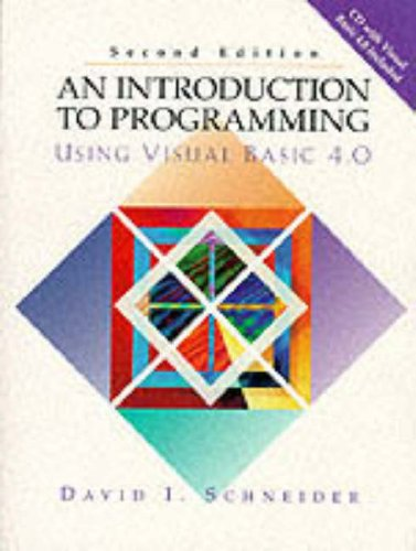 Introduction to Programming Using Visual Basic 4.0, An