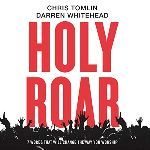 Pdf Christian Books Holy Roar: 7 Words That Will Change the Way You Worship