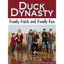 Duck Dynasty:  Family Faith and Family Fun