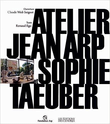 Téléchargement Atelier Jean Arp et Sophie Taeuber pdf