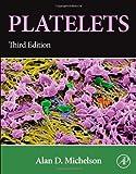 Platelets, Third Edition