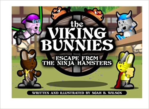 The Viking Bunnies - Escape From The Ninja Hamsters: Noah B ...