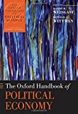 The Oxford Handbook of Political Economy (Oxford Handbooks of Political Science)