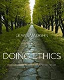 Doing Ethics 2nd Edition