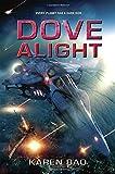 Dove Alight (The Dove Chronicles)