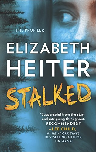 Stalked (The Profiler) by [Heiter, Elizabeth]