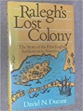img - for Ralegh's lost colony. book / textbook / text book