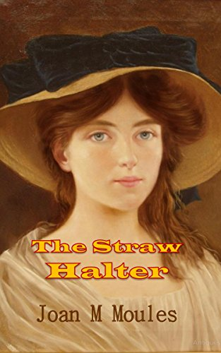 The Straw Halter Kindle Edition By Joan Moules Literature